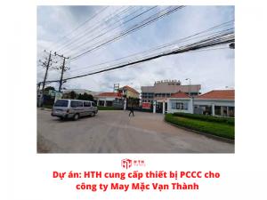 HTH cung cấp thiết bị PCCC cho công ty May Mặc Vạn Thành thumbnail